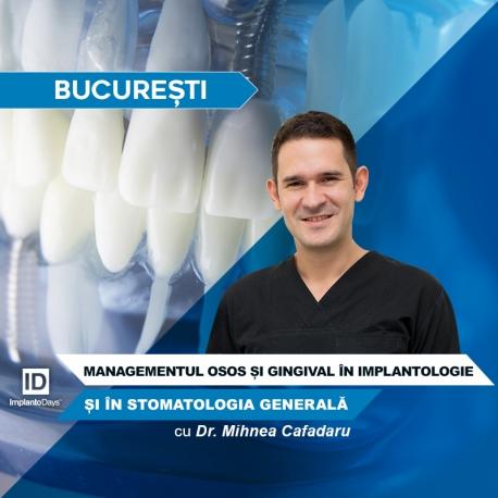 Management-ul Osos și Gingival în Implantologie și în Stomatologia Generală