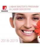 LA&HA Master's Program in Laser Dentistry 2018/2019