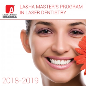 LA&HA Master's Program in Laser Dentistry 2018/2019