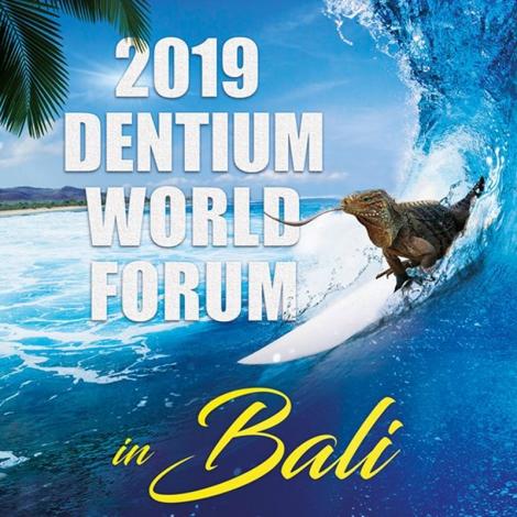 DENTIUM BALI WORLD FORUM 2019