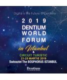 DENTIUM WORLD FORUM IN ISTANBUL 2019