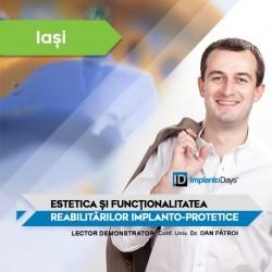 Estetica și Funcționalitatea Reabilitărilor Implanto-Protetice IAȘI